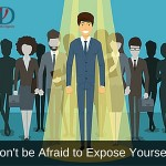 Don't Be Afraid to Expose Yourself