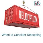 When to Consider Relocating