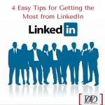 4 Easy Tips for Getting the Most from LinkedIn