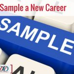 Sample a New Career