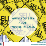 When You Seek a Job, You're in Sales