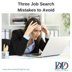 Three Job Search Mistakes to Avoid