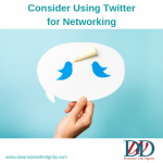 Consider Using Twitter for Networking