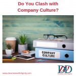Do You Clash with Company Culture?