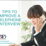 Tips to Improve a Telephone or Skype Interview