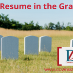 Is Your Resume in the Graveyard